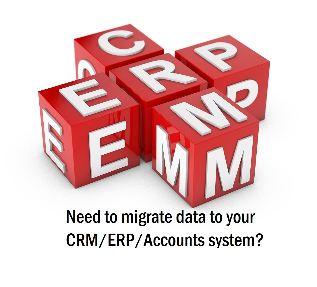 Need to migrate your data to your CRM/ERP system?